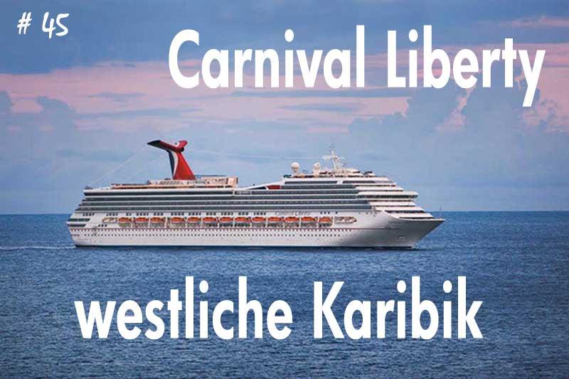 Carnical Liberty westliche Karibik
